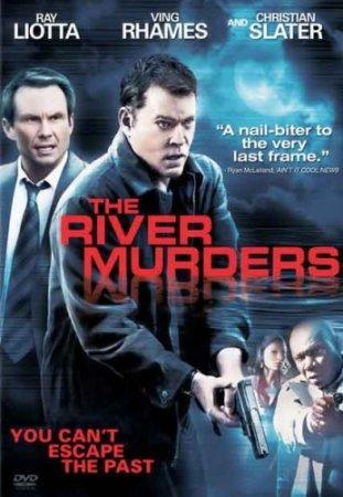 Речные убийства / The River Murders (2011)